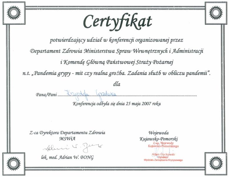 Certyfikat udziału w konferencji dla służb na temat zagrożeń wynikających z pandemii grypy.